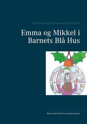 Emma og Mikkel i Barnets Blå Hus