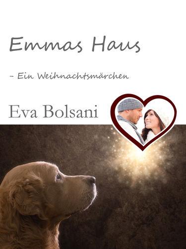 Emmas Haus –  Ein Weihnachtsmärchen