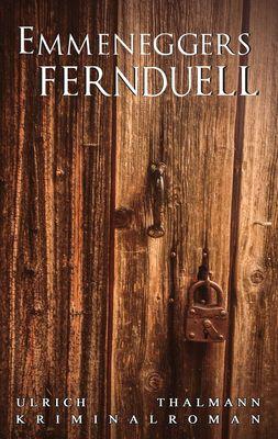 Emmeneggers Fernduell