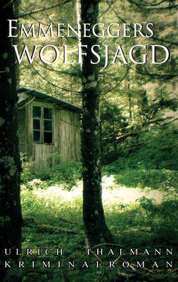 Emmeneggers Wolfsjagd