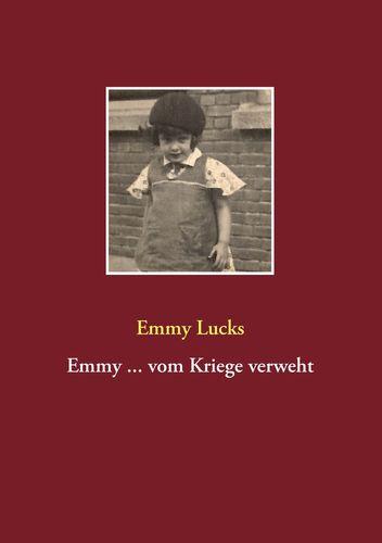 Emmy ... vom Kriege verweht
