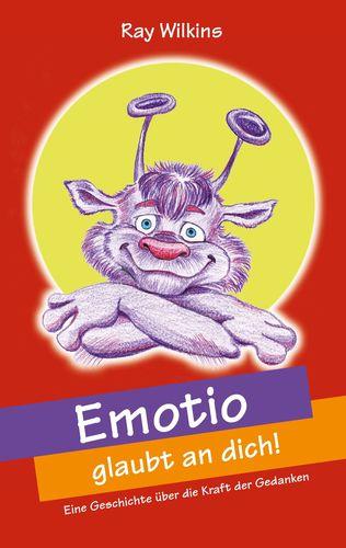 Emotio glaubt an dich