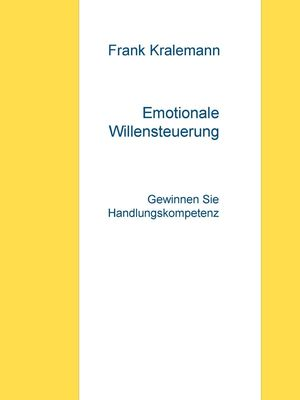 Emotionale Willensteuerung