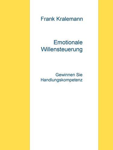 Emotionale Willensteuerung