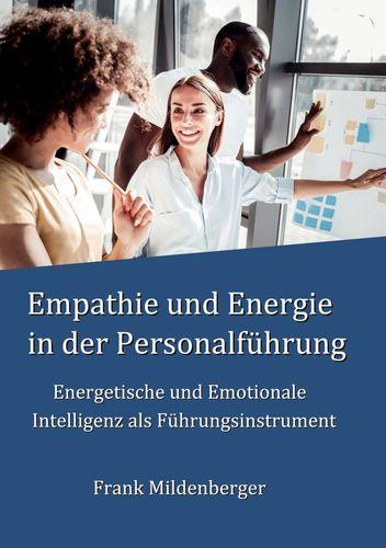 Empathie und Energie in der Personalführung