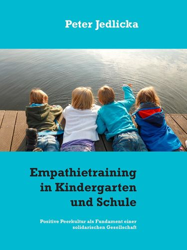 Empathietraining in Kindergarten und Schule