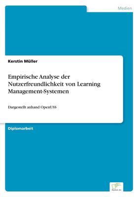 Empirische Analyse der Nutzerfreundlichkeit von Learning Management-Systemen