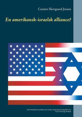 En amerikansk-israelsk alliance?