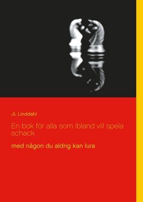 En bok för alla som ibland vill spela schack