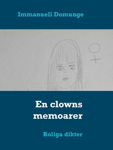 En clowns memoarer