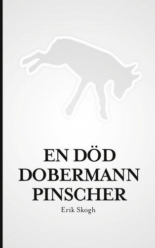 En död dobermannpinscher