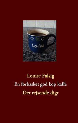 En forbasket god kop kaffe
