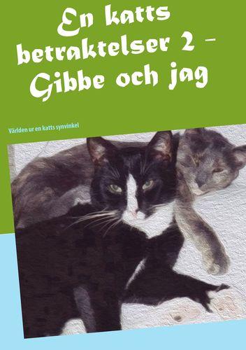 En katts betraktelser 2