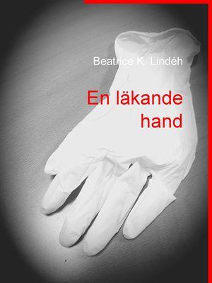 En läkande hand