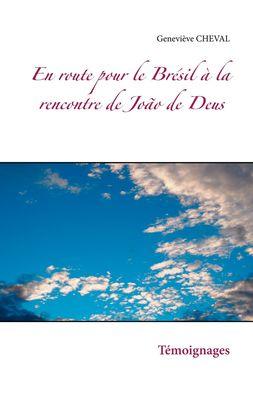 En route pour le Brésil à la rencontre de João de Deus