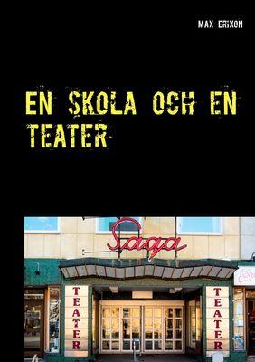 En skola och en teater