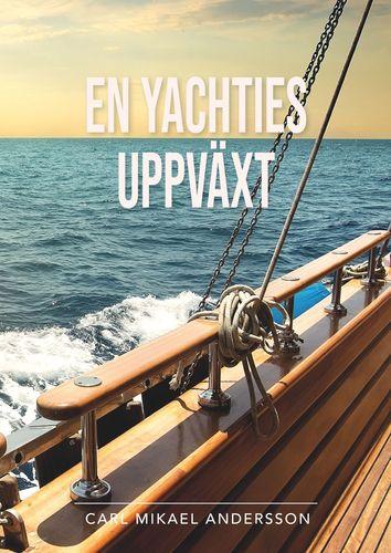 En yachties uppväxt