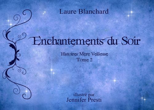 Enchantements du soir