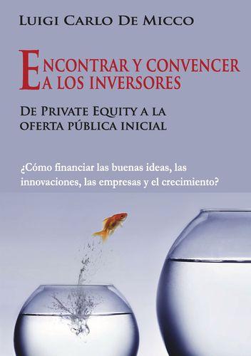 Encontrar y convencer a los inversores