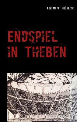 Endspiel in Theben