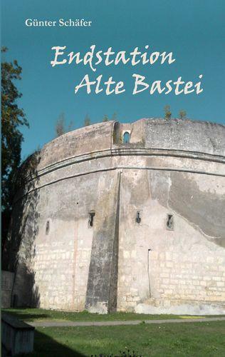 Endstation Alte Bastei