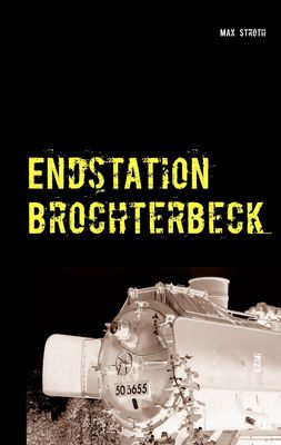 Endstation Brochterbeck