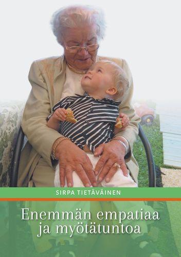 Enemmän empatiaa ja myötätuntoa