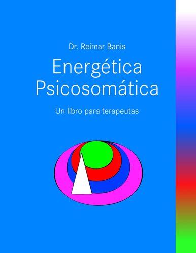 Energetica Psicosomatica