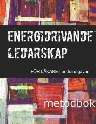 Energidrivande ledarskap för läkare