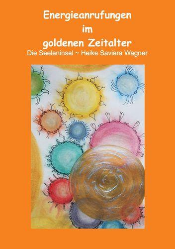 Energieanrufungen im goldenen Zeitalter