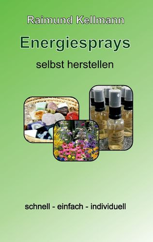 Energiesprays selbst herstellen