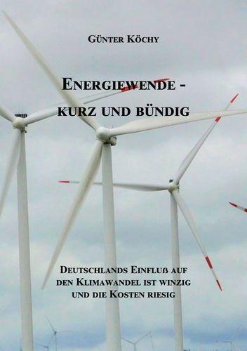 Energiewende - Kurz und Bündig