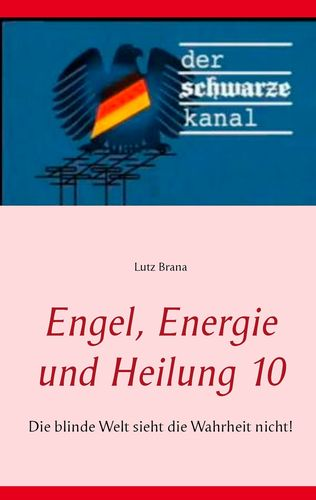 Engel, Energie und Heilung 10