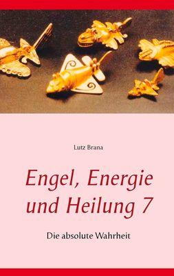 Engel, Energie und Heilung 7