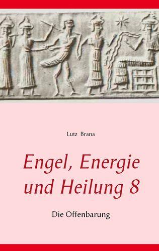 Engel, Energie und Heilung 8