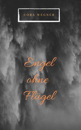 Engel ohne Flügel