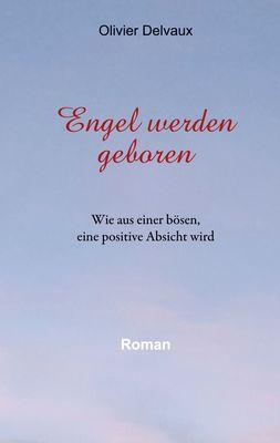 Engel werden geboren