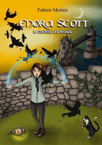 Enora Scott, la Confrérie des Arcanes