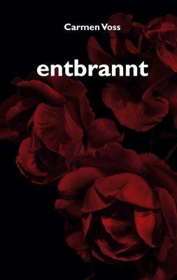 entbrannt