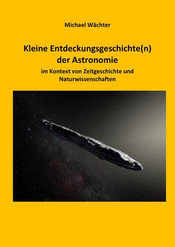 Entdeckungsgeschichte(n) der Astronomie