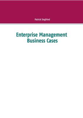 Enterprise Management Business Cases