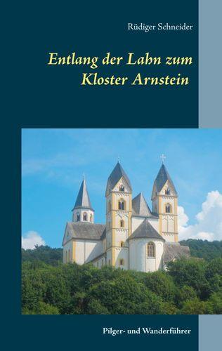 Entlang der Lahn zum Kloster Arnstein