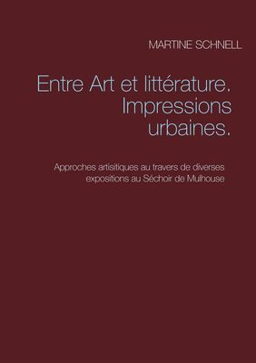 Entre Art et littérature. Impressions urbaines.