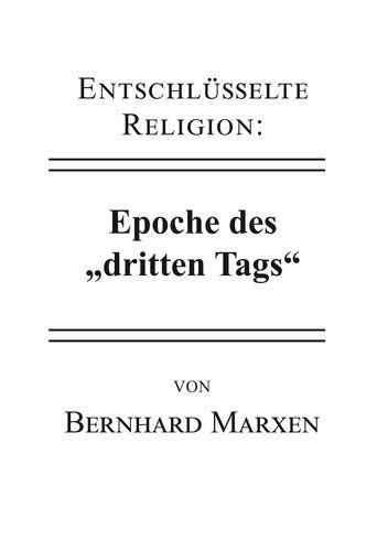 """Entschlüsselte Religion: Epoche des """"dritten Tags"""""""