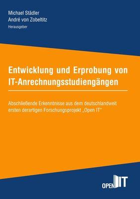 Entwicklung und Erprobung von IT-Anrechnungsstudiengängen