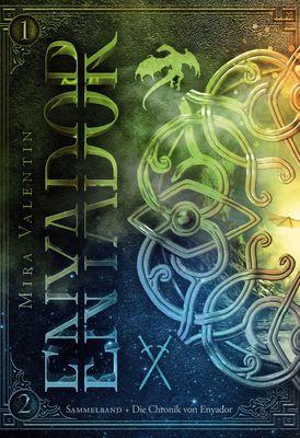 Enyador-Saga Gesamtausgabe 1