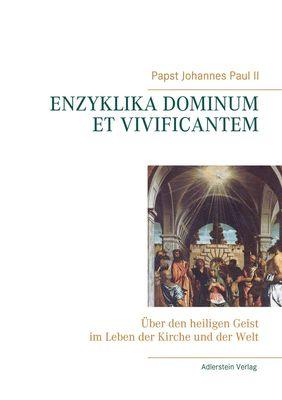 Enzyklika Dominum et Vivificantem