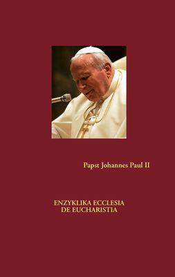 Enzyklika Ecclesia de Eucharistia