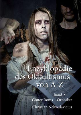 Enzyklopädie des Okkultismus von A-Z Band 2