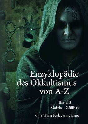 Enzyklopädie des Okkultismus von A-Z Band 3